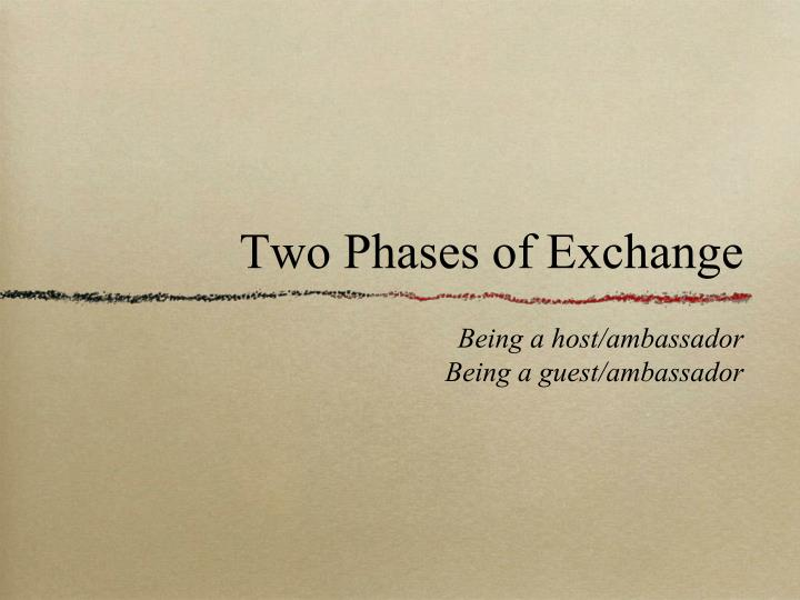 Two Phases of Exchange