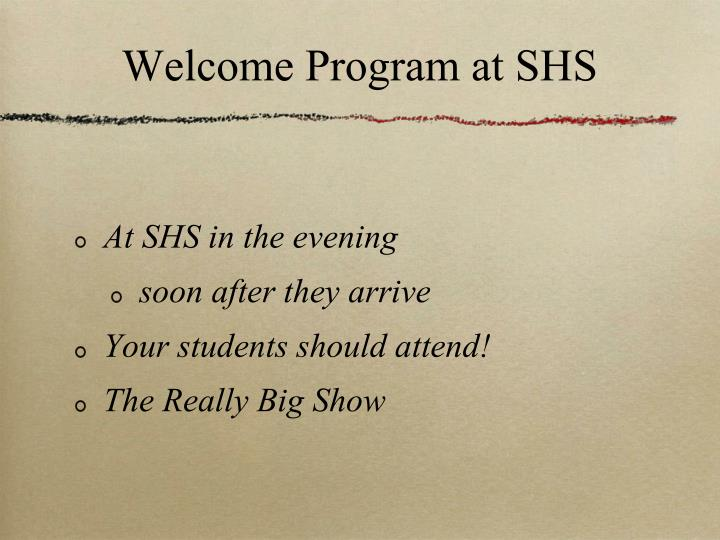 Welcome Program at SHS