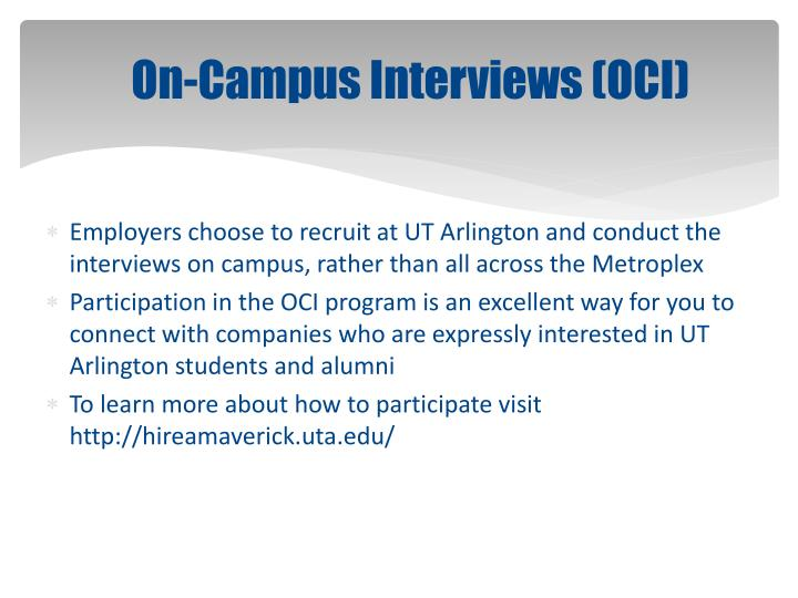 On-Campus Interviews (OCI)
