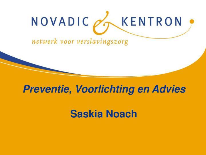 Preventie, Voorlichting en Advies