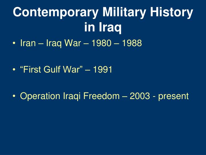 Contemporary Military History in Iraq