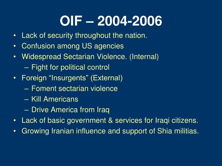 OIF – 2004-2006