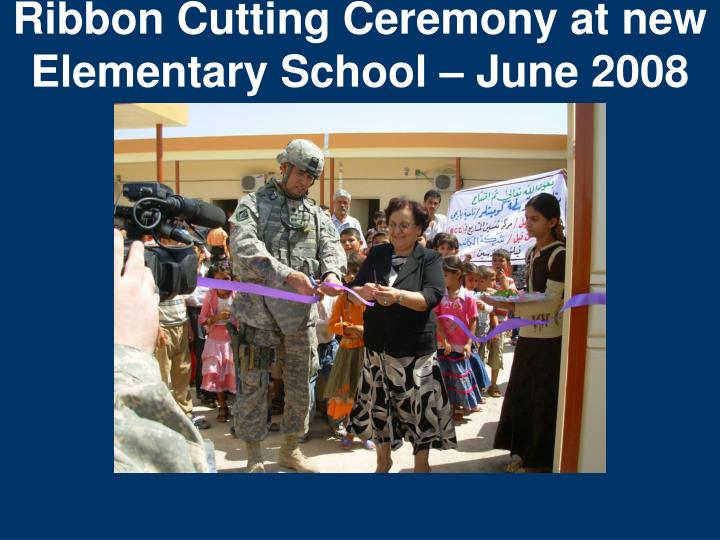 Ribbon Cutting Ceremony at new Elementary School – June 2008
