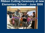 ribbon cutting ceremony at new elementary school june 2008