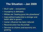 the situation jan 2009