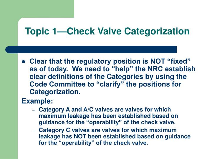 Topic 1—Check Valve Categorization