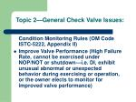 topic 2 general check valve issues15