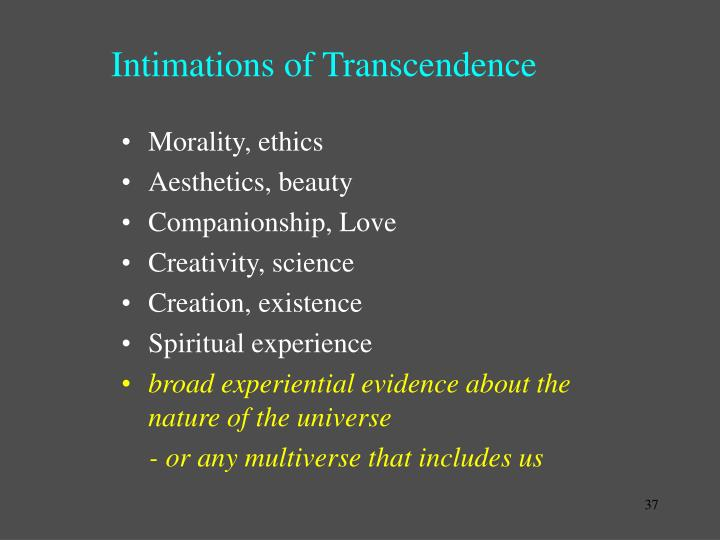 Intimations of Transcendence