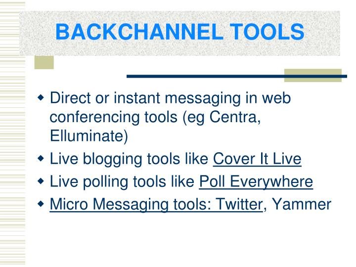 BACKCHANNEL TOOLS