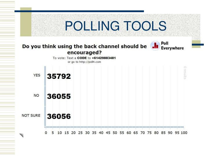 POLLING TOOLS