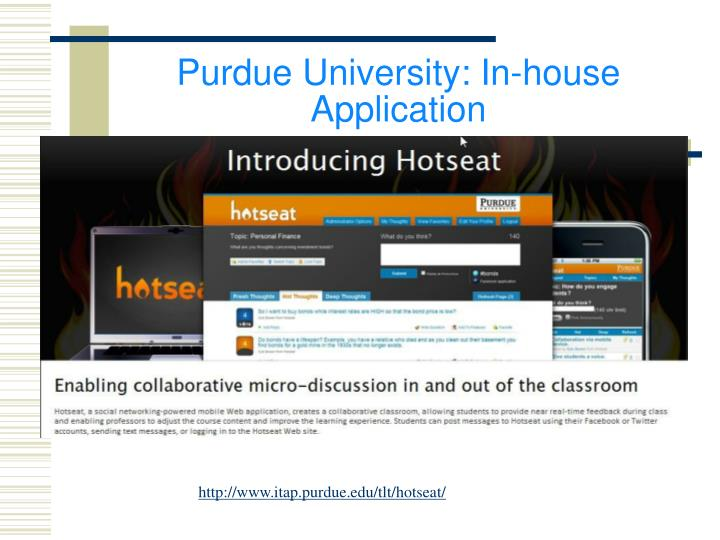 Purdue University: In-house Application