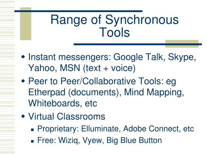 Range of Synchronous Tools