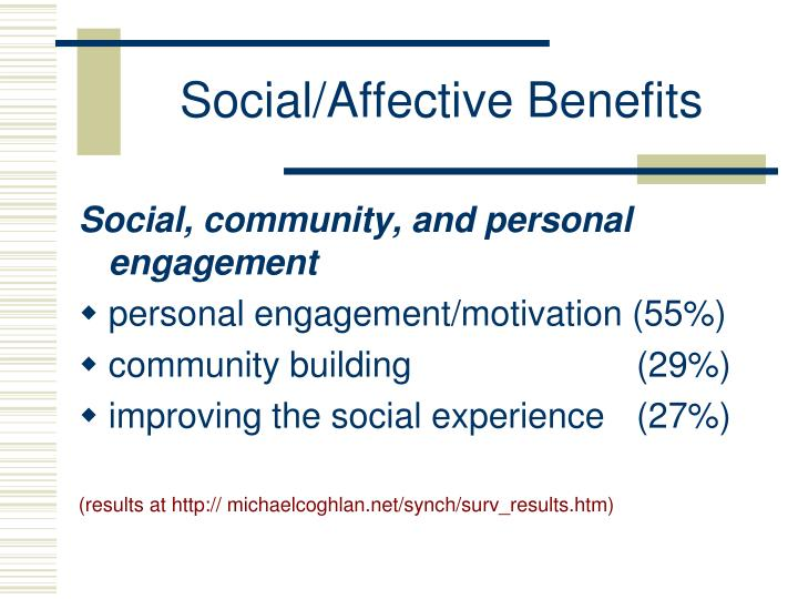 Social/Affective Benefits