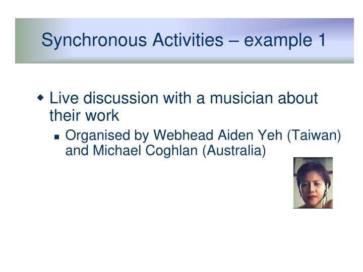Synchronous Activities – example 1