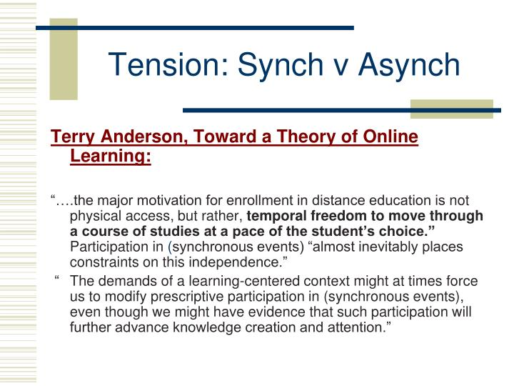 Tension: Synch v Asynch