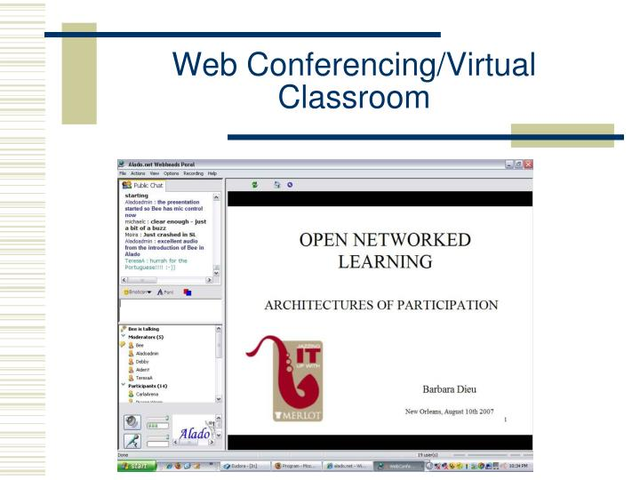 Web Conferencing/Virtual Classroom