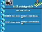 alcs prototype ecn xxxx xxxx yyyy yyyy