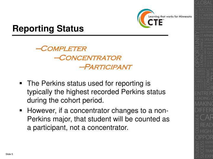 Reporting Status