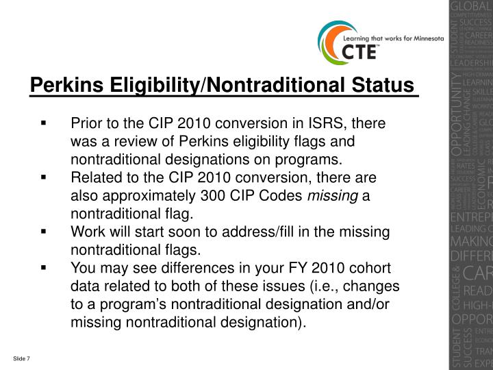 Perkins Eligibility/Nontraditional Status