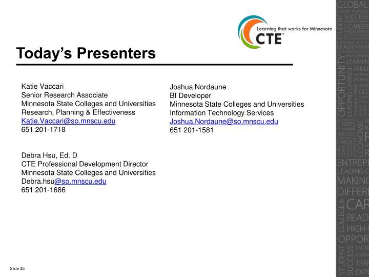 Today's Presenters