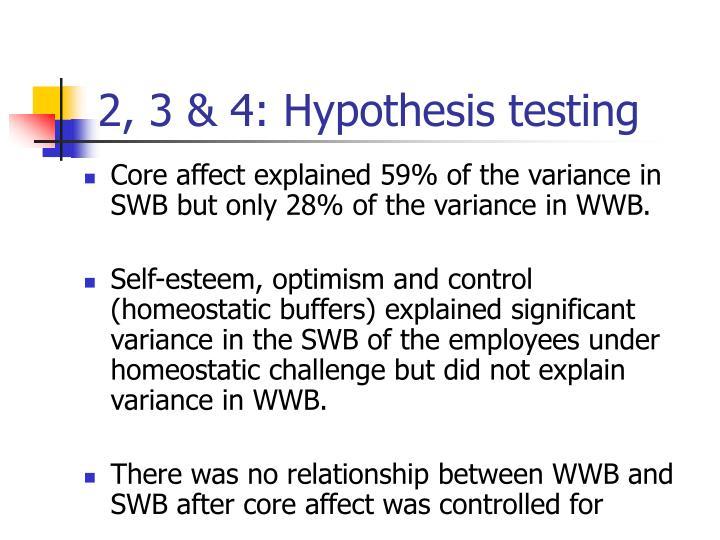 2, 3 & 4: Hypothesis testing