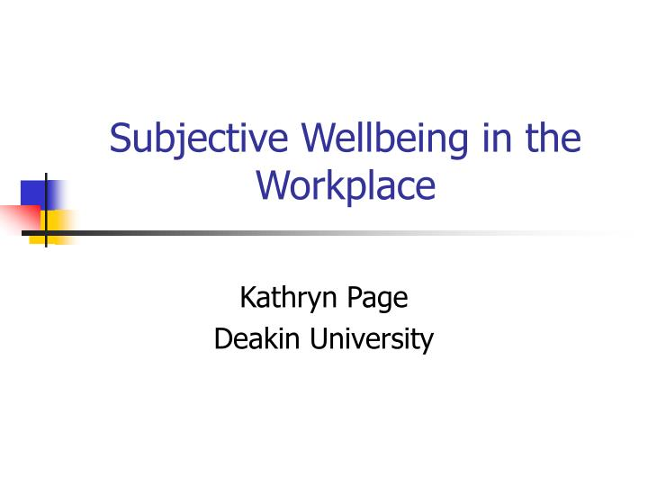 Subjective wellbeing in the workplace