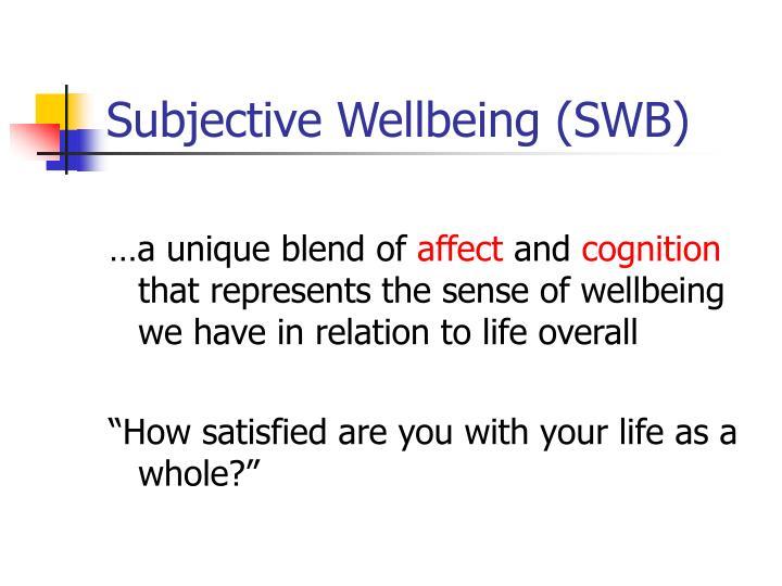 Subjective Wellbeing (SWB)
