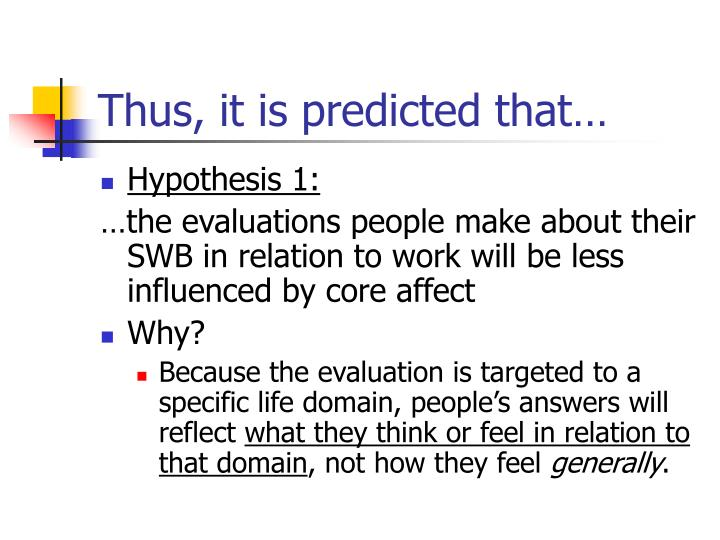Thus, it is predicted that…