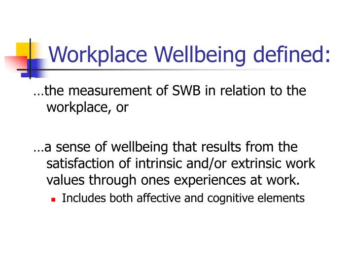 Workplace Wellbeing defined: