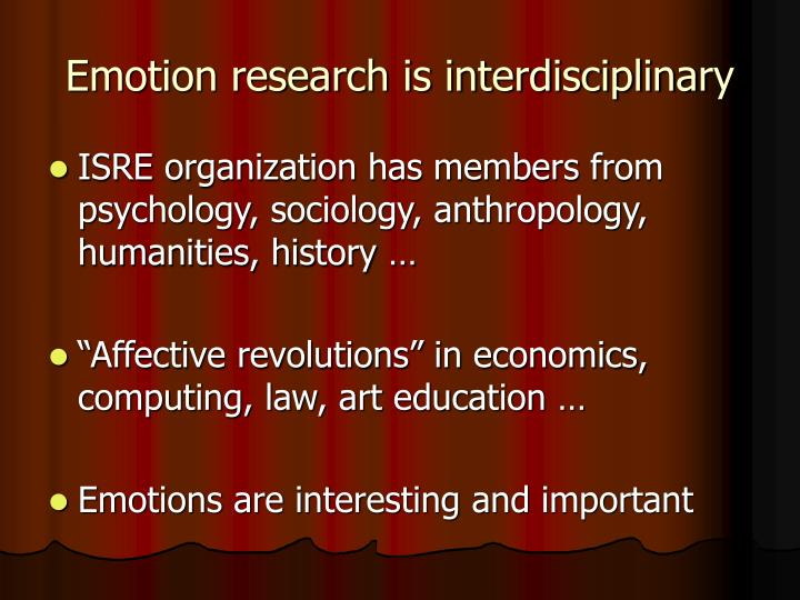Emotion research is interdisciplinary