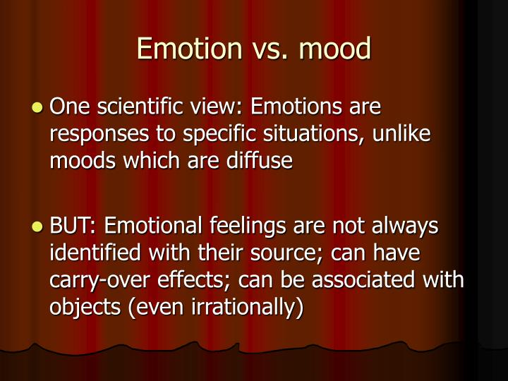 Emotion vs. mood