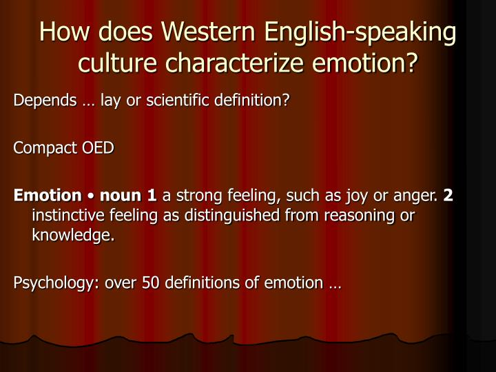 How does Western English-speaking culture characterize emotion?