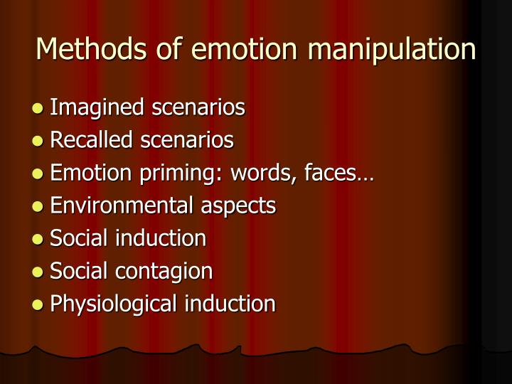 Methods of emotion manipulation