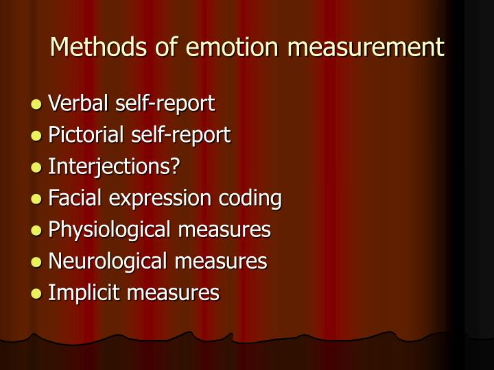 Methods of emotion measurement
