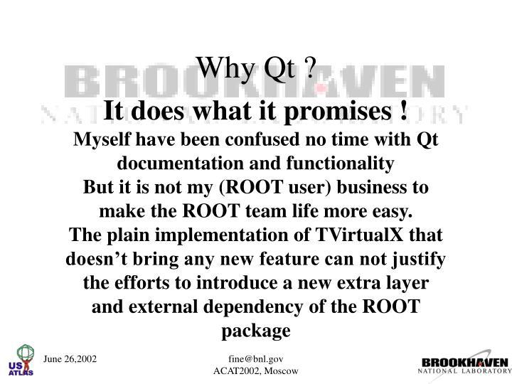 Why Qt ?