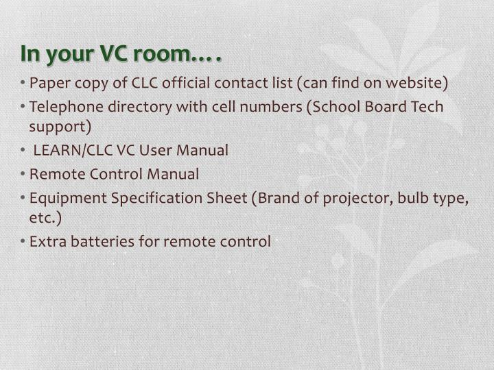 In your VC room….