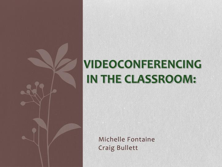 videoconferencing in the classroom