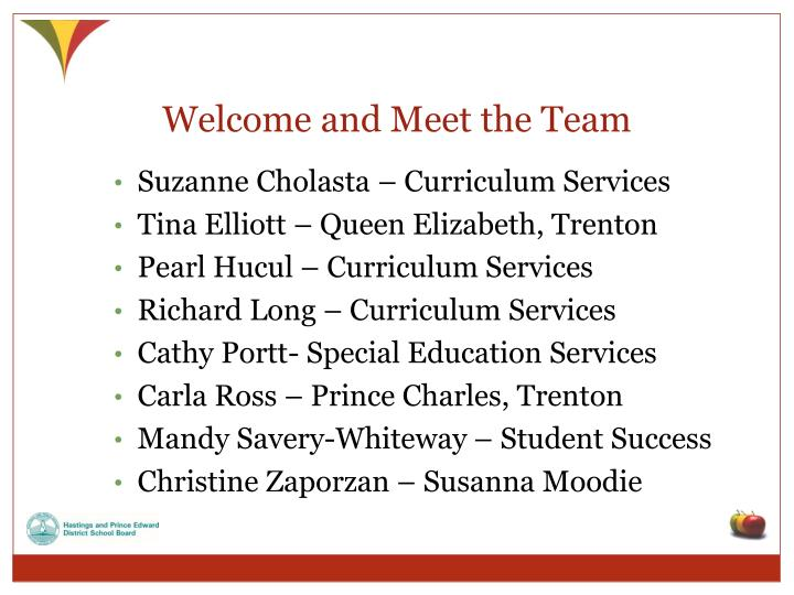 Welcome and Meet the Team