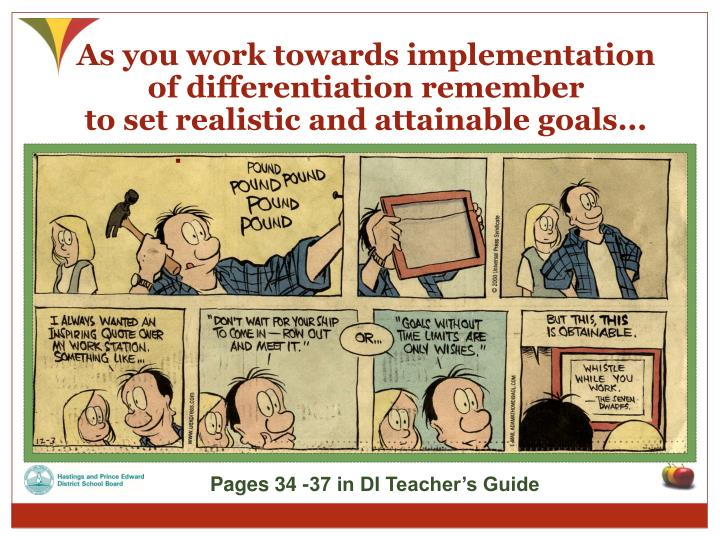 As you work towards implementation of differentiation remember