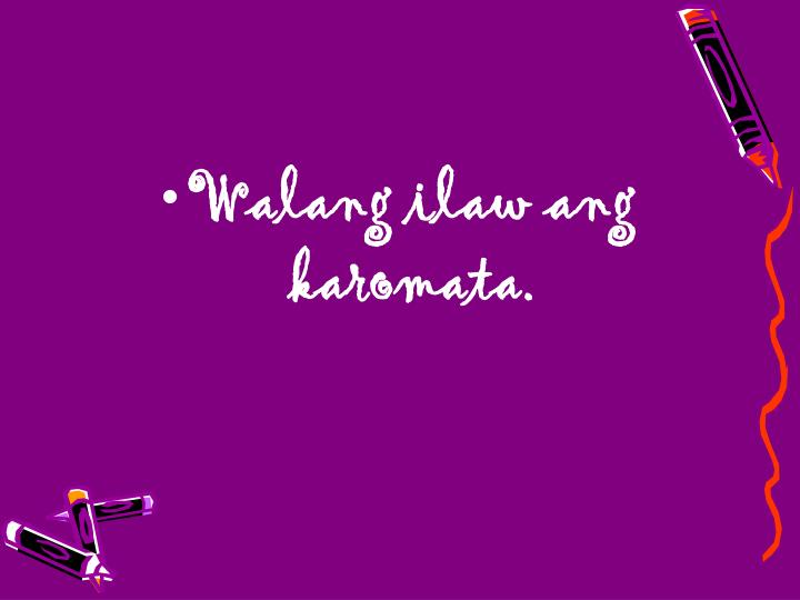 Walang ilaw ang karomata.