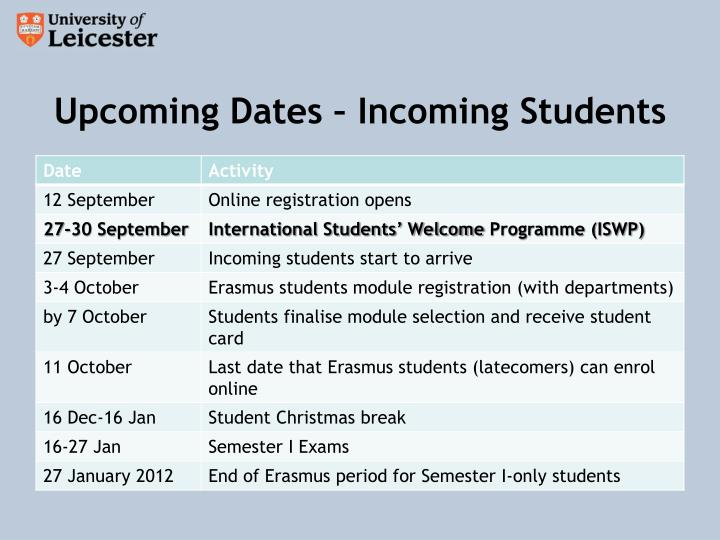 Upcoming Dates – Incoming Students