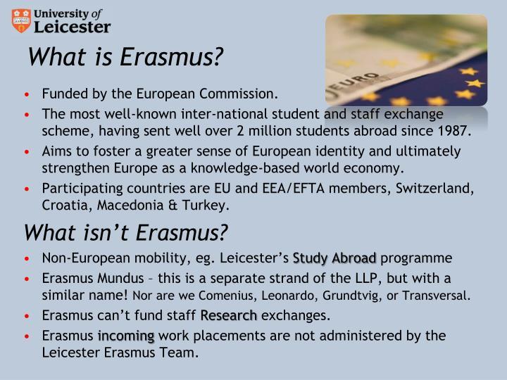 What is Erasmus?