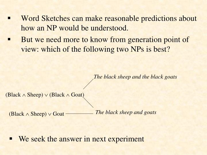 The black sheep and the black goats