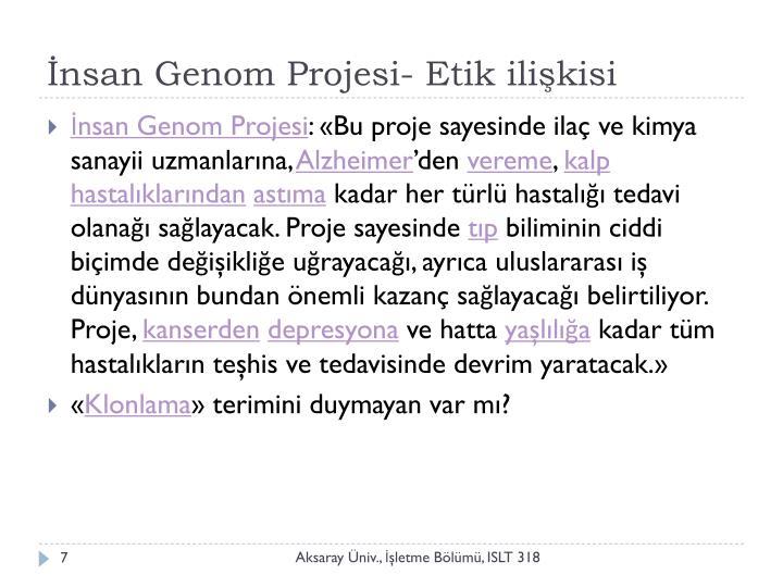 İnsan Genom Projesi- Etik ilişkisi