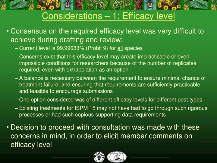 Considerations – 1: Efficacy level
