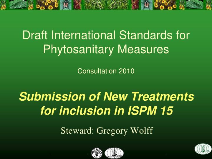 Draft International Standards for Phytosanitary Measures