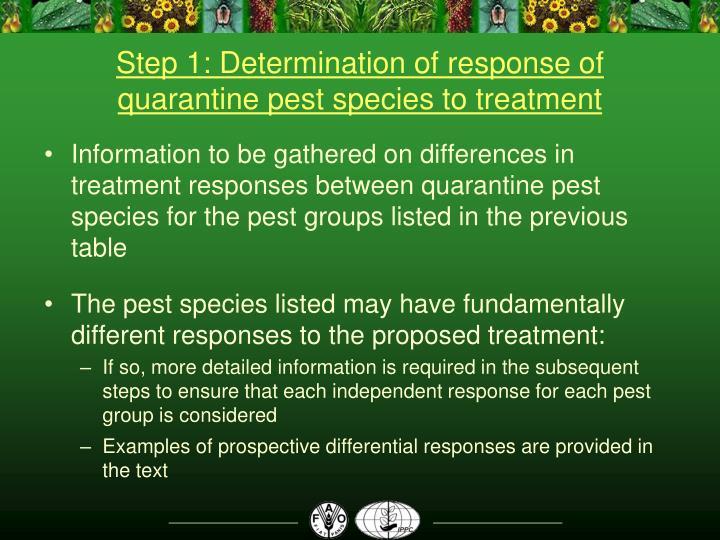 Step 1: Determination of response of quarantine pest species to treatment