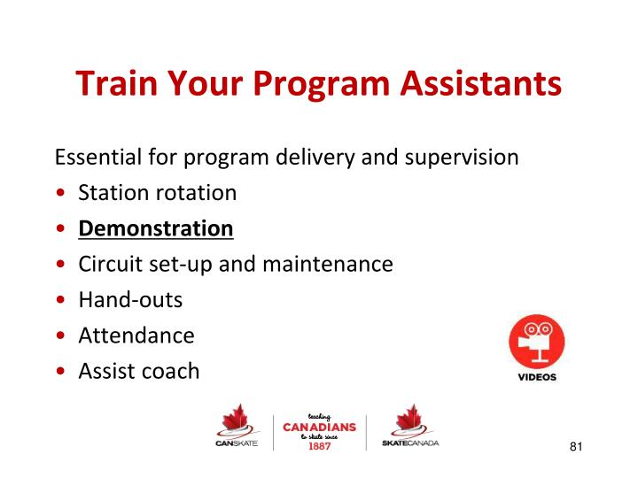 Train Your Program Assistants