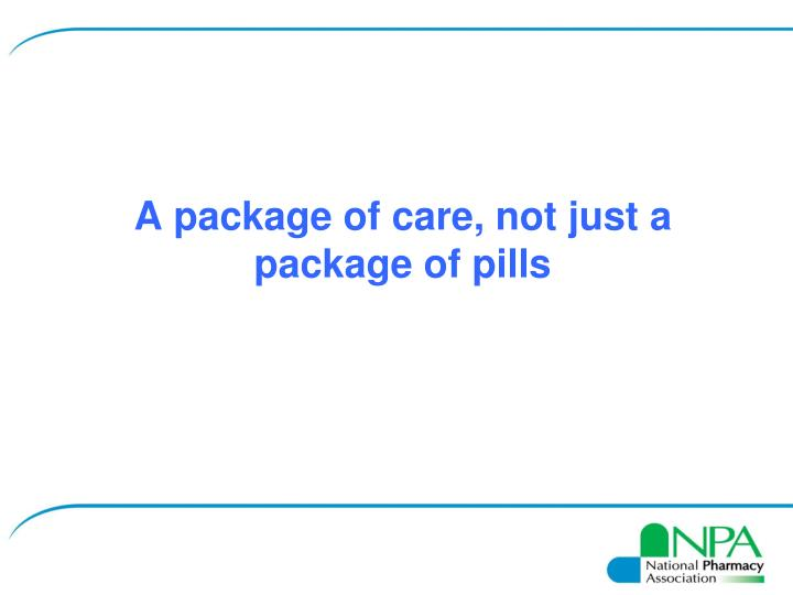 A package of care, not just a package of pills