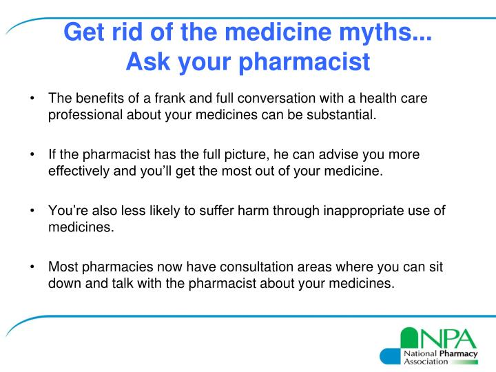 Get rid of the medicine myths...
